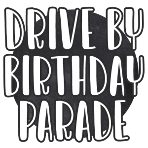 Drive By Birthday
